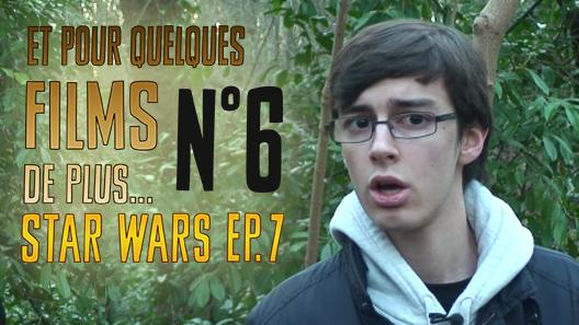 Et pour quelques films de plus… #6 – Star Wars Episode VII