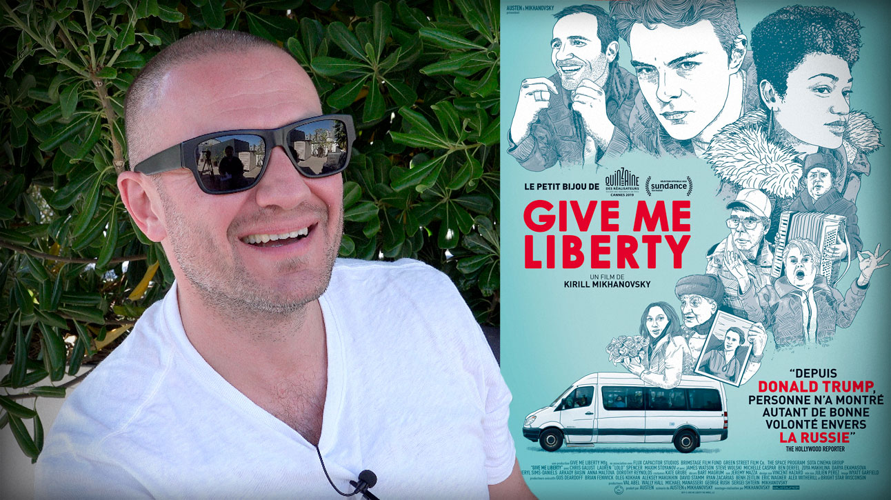 Entretien avec Kirill Mikhanovsky (Give Me Liberty)